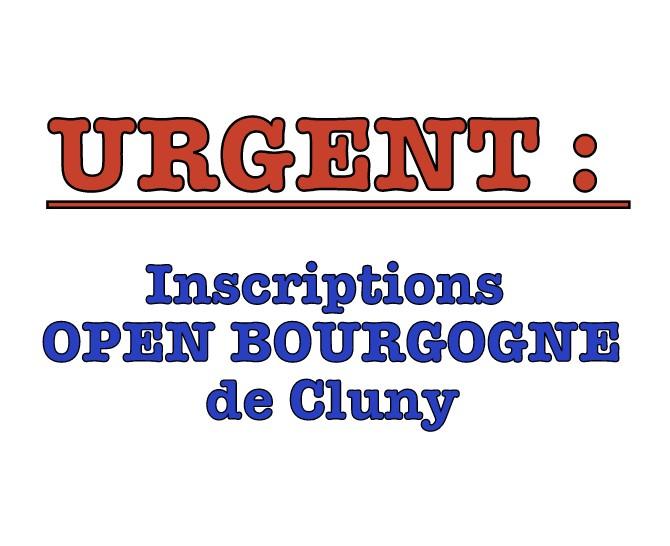INSCRIPTIONS OPEN DE CLUNY