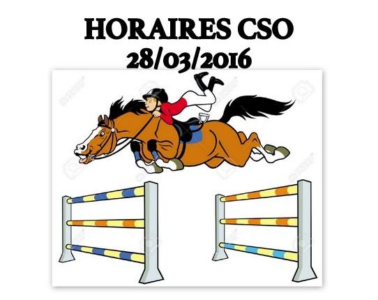 HORAIRES CSO 28/03/2016